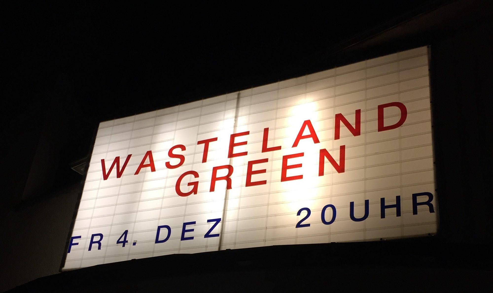 wasteland green